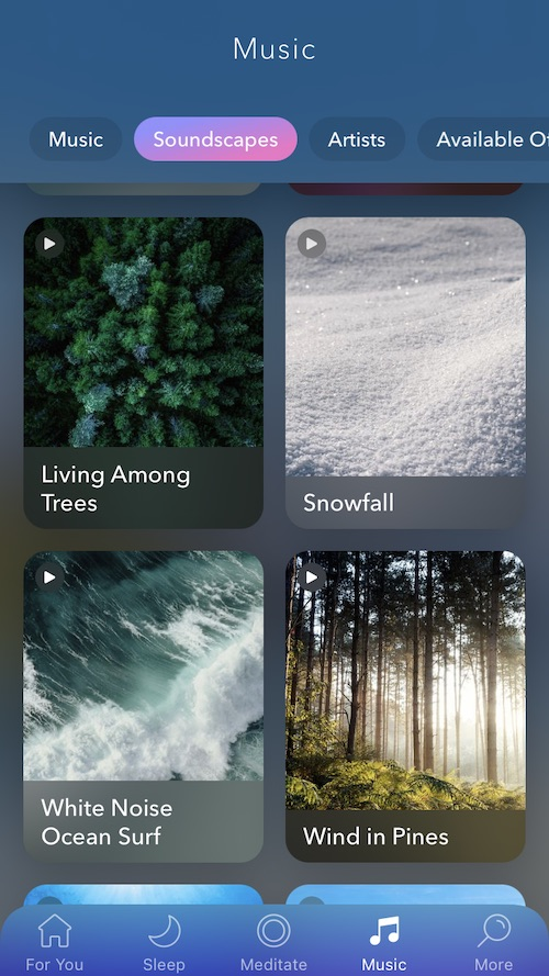 """Calm Music screen. Soundscapes include """"Living Among Trees"""", """"Snowfall"""", """"White Noise Ocean Surf"""", and """"Wind in Pines"""""""